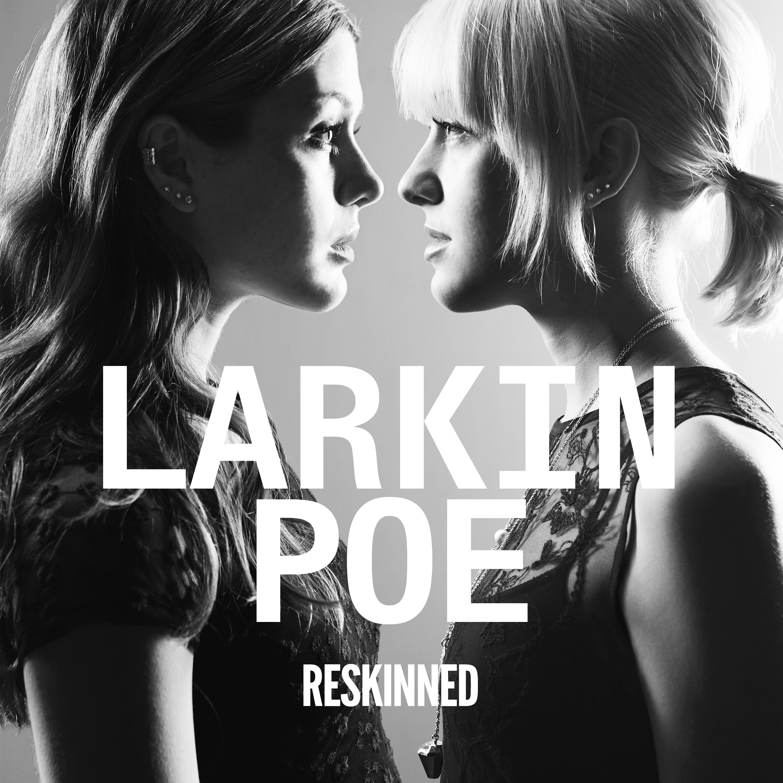 LarkinPoe_Reskinned_cover3000x3000