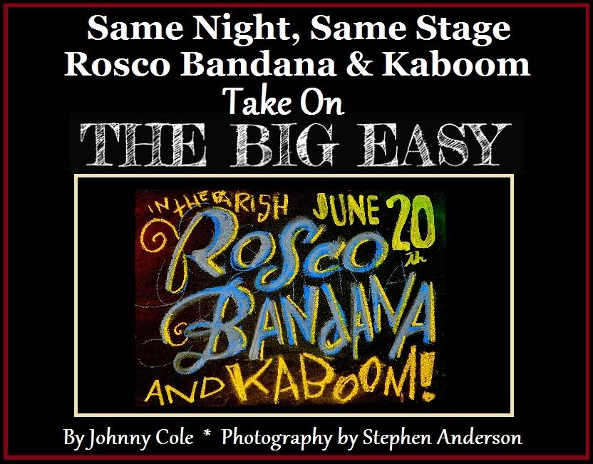 Rosco Bandana & Kaboom