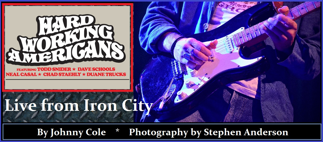 Hard Working Americans Live From Iron City | The Southland Music Line