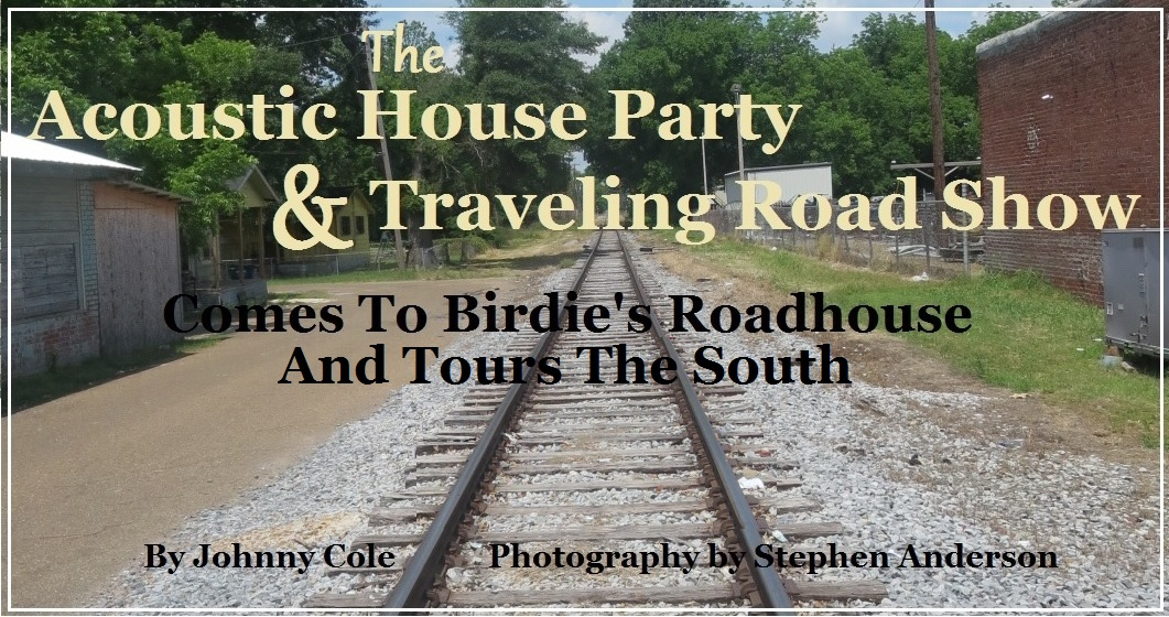 coustic House Party & Traveling Road Show Comes To Birdies