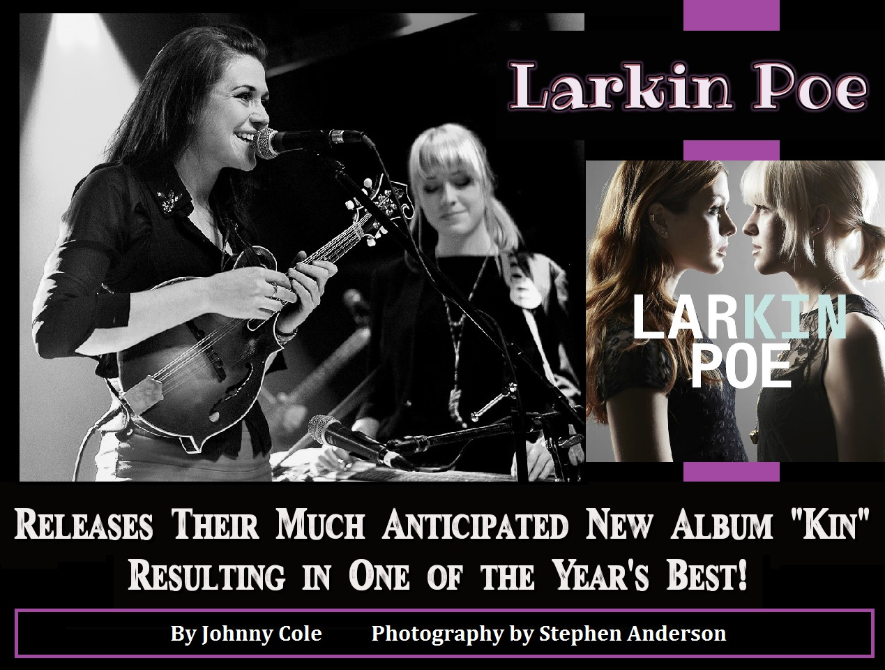 Larkin Poe Releases Their Much Anticipated New Album 'Kin' - Resulting in One of the Year's Best | By Johnny Cole