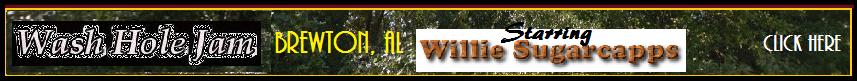 Wash Hole Jam Brewton, AL starring Willie Sugarcapps