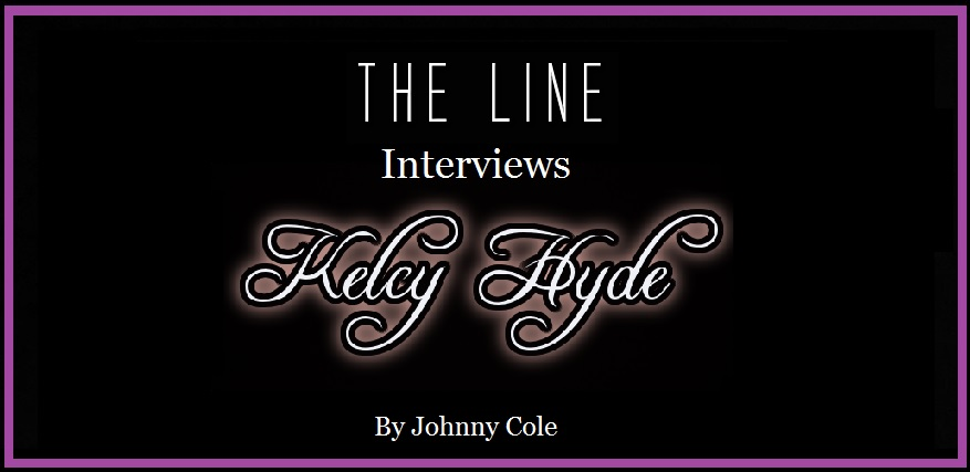 The Line Interviews Kelcy Hyde