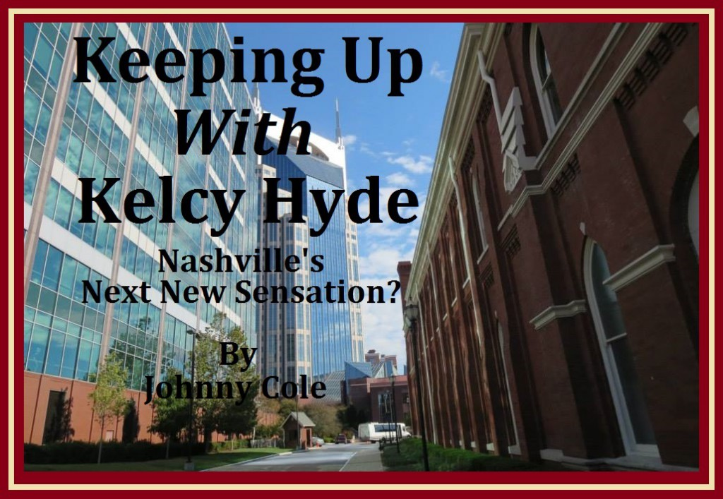 Keeping Up with Kelcy Hyde