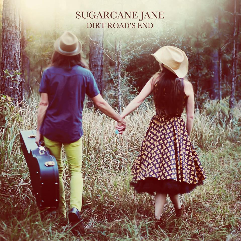 """Dirt Road's End"" by Sugarcane Jane"